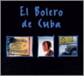 El Bolero De Cuba