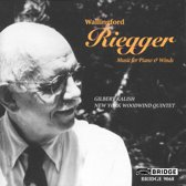 Riegger: Music for Piano & Winds / Kalish, New York Wind Qnt