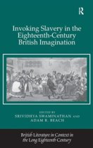 Invoking Slavery in the Eighteenth-Century British Imagination