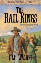 Rail Kings, The (Wells Fargo Trail Book #3)