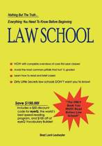 Everything You Need to Know Before Beginning Law School