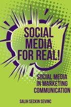 Social Media For Real: Social Media in Marketing Communication