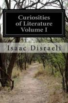 Curiosities of Literature Volume I