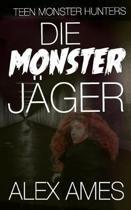 Die Monsterj ger