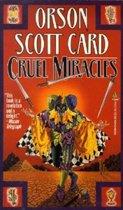 Cruel Miracles