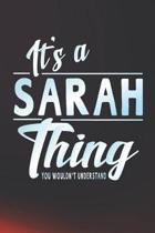 It's a Sarah Thing You Wouldn't Understand