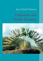 Tribulations D'Un Vazaha Zanatany