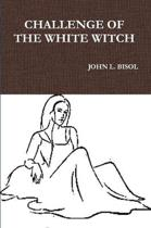 Challenge of the White Witch