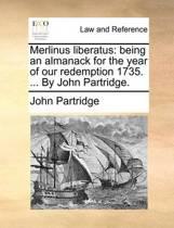 Merlinus Liberatus