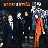 Women & Trouble