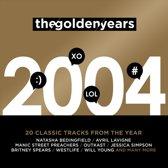 Golden Years - 2004