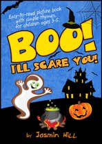 Boo! I'll Scare You!: Easy-To-Read Picture Book With Simple Rhymes, For Children Ages 3-5