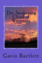 The Awakening Cloud of Witnesses
