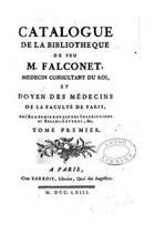 Catalogue de la Biblioth que de Feu M. Falconet - Tome I