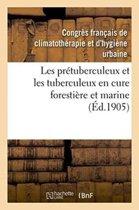 Les Pr�tuberculeux Et Les Tuberculeux En Cure Foresti�re Et Marine