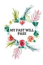 My Fast Will Pass