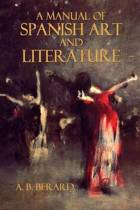 A Manual of Spanish Art and Literature