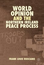 World Opinion and the Northern Ireland Peace Process