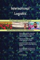 International Logistics a Clear and Concise Reference