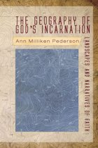 The Geography of God's Incarnation