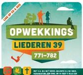 Opwekking 39 cd + dvd  (771-782)