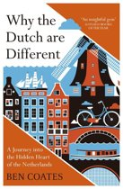 Omslag van 'Why The Dutch Are Different'