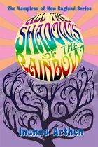 All the Shadows of the Rainbow