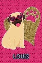 Pug Life Louis