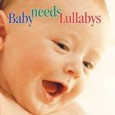 Baby needs Lullabys / Carol Rosenberger