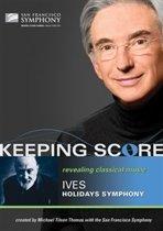 San Francisco Symphony - Keeping Score Ives