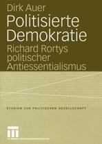 Politisierte Demokratie