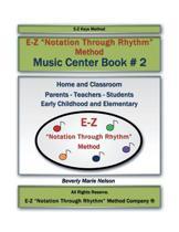 E-Z ''Notation Through Rhythm'' Method