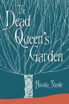 The Dead Queen's Garden