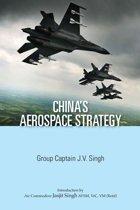 China's Aerospace Strategy
