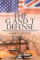 The G and T Defense