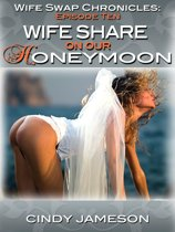 Wife Share on our Honeymoon (A Wedding Sex Wife Swap Erotica Story)