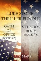 Luke Stone Thriller Bundle: Oath of Office (#2) and Situation Room (#3)