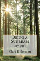 Being a Sunbeam