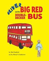 Oliver and the Big Red Double-Decker Bus