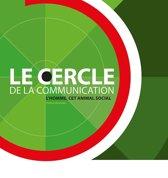CERCLE DE LA COMMUNICATION, LE
