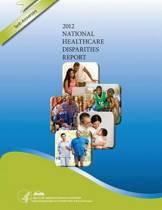 National Healthcare Disparities Report, 2012