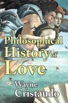 A Philosophical History of Love