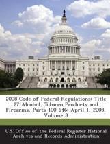 2008 Code of Federal Regulations