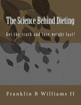 The Science Behind Dieting
