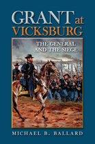Grant at Vicksburg