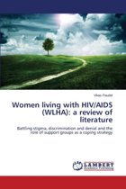 Women Living with HIV/AIDS (Wlha)