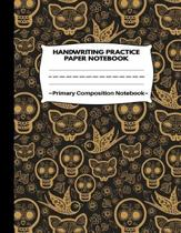 Handwriting Practice Paper Notebook Primary Composition Notebook: Halloween Skull Pattern: Writing Sheets Journal Workbook with Dotted Lines for Kids: