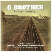 O Brother The Story Continues/American Roots Music