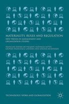 Materiality, Rules and Regulation