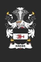 Krebs: Krebs Coat of Arms and Family Crest Notebook Journal (6 x 9 - 100 pages)